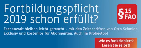 Fachanwalt bleiben leicht gemacht - mit den Zeitschriften von Otto Schmidt. Auch im kostenlosen Probeabo. Hier informieren!