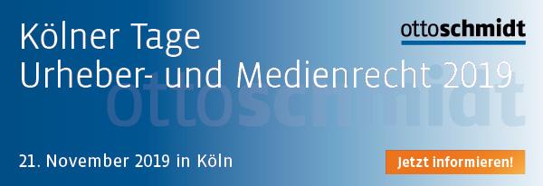 Kölner Tage Urheber- und Medienrecht - 21.11.2019. Jetzt informieren und anmelden!
