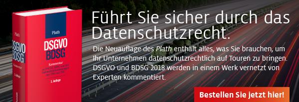 Neuauflage: Plath, Kommentar zu DSGVO, BDSG und den Datenschutzbestimmungen des TMG und TKG. Hier informieren und versandkostenfrei bestellen!