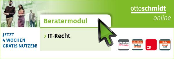 Beratermodul Otto Schmidt IT-Recht. Jetzt 4 Wochen gratis nutzen!