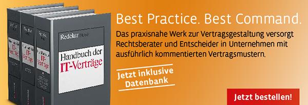 Redeker, Handbuch der IT-Verträge. Neu: inkl. Datenbank Redeker online. Jetzt bestellen!